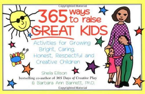 9781570713989: 365 Ways to Raise Great Kids