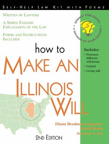 9781570714153: How to Make an Illinois Will: With Forms (Self-Help Law Kit With Forms)