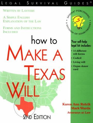 How to Make a Texas Will (Self-Help: Rolcik, Karen Ann,