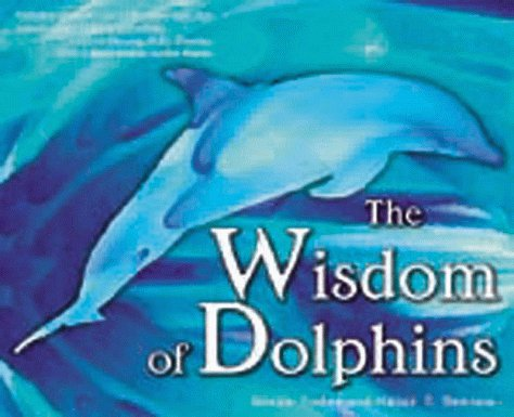 The Wisdom of Dolphins: Yoder, Susan E.
