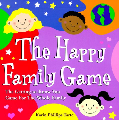 9781570714696: Happy Family Game: The Getting-To-Know You Game for the Whole Family
