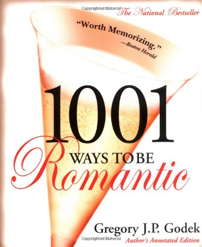 9781570714818: 1001 Ways to Be Romantic: Author's Annotated Edition