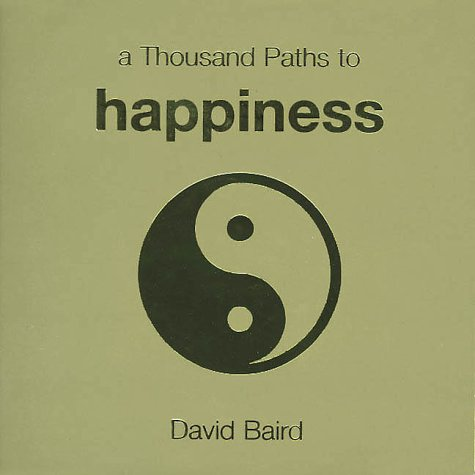 9781570715266: A Thousand Paths to Happiness