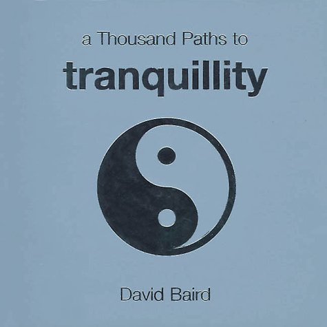 9781570715273: A Thousand Paths to Tranquility
