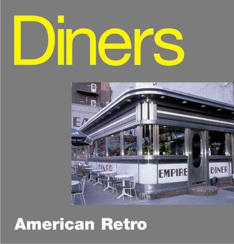 9781570715938: Diners: American Retro