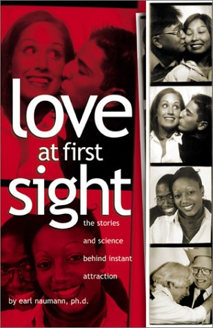 9781570716232: Love at First Sight: The Stories and Science Behind Instant Attraction