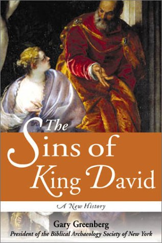 The Sins of King David: A New History (1570716242) by Gary Greenberg