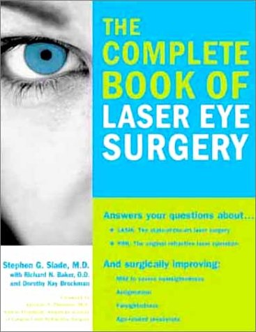 9781570716331: The Complete Book of Laser Eye Surgery