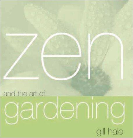 9781570716867: Zen and the Art of Gardening