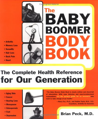 9781570717154: The Baby Boomer Body Book. The Complete Health Reference For Our Generation