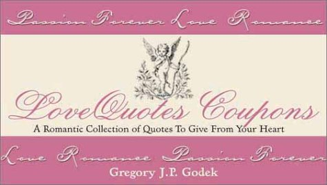 The LoveQuotes Coupon Book: Gregory J. P. Godek