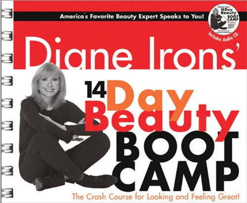 9781570717734: Diane Irons' 14-Day Beauty Boot Camp: The Crash Course for Looking and Feeling Great w/ one Audio CD