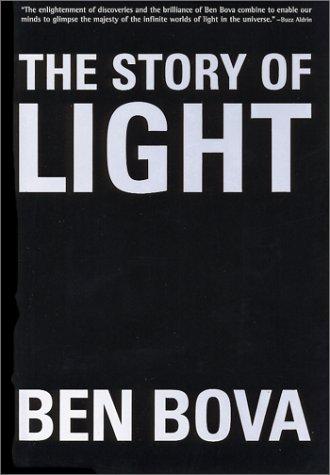 The Story of Light: Bova, Ben