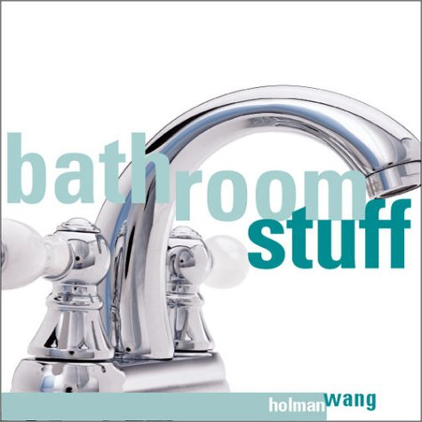 9781570717918: Bathroom Stuff: Faucet
