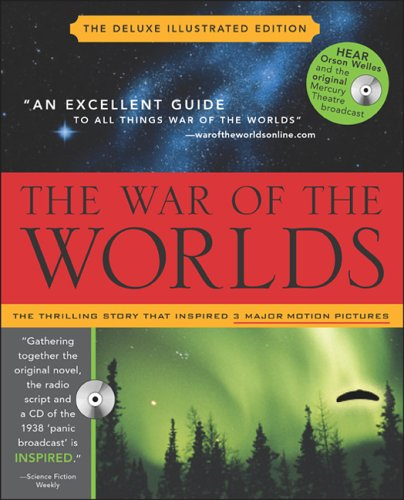 9781570719851: The War of the Worlds With Audio CD: Mars' Invasion of Earth, Inciting Panic and Inspiring Terror from H.G. Wells to Orson Welles and Beyond