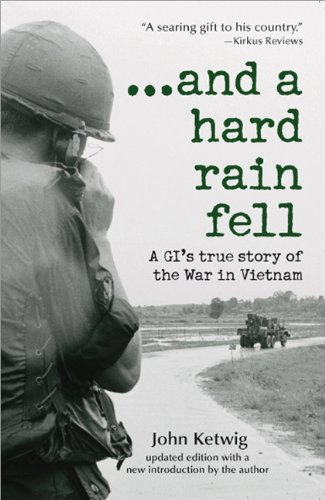 9781570719875: And a Hard Rain Fell: A GI's True Story of the War in Vietnam