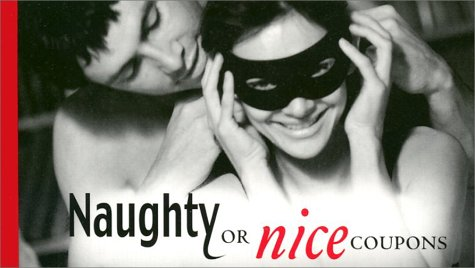 9781570719943: Naughty or Nice Coupons (Coupon Collections)