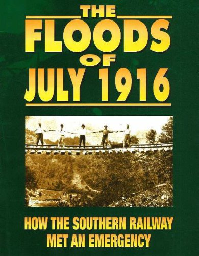 9781570720192: The Floods of July 1916: How the Southern Railway Met an Emergency