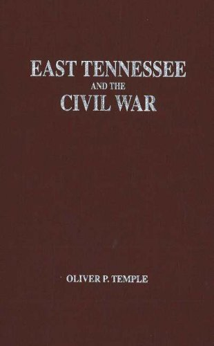 9781570720338: East Tennessee and the Civil War