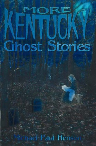 9781570720444: More Kentucky Ghost Stories