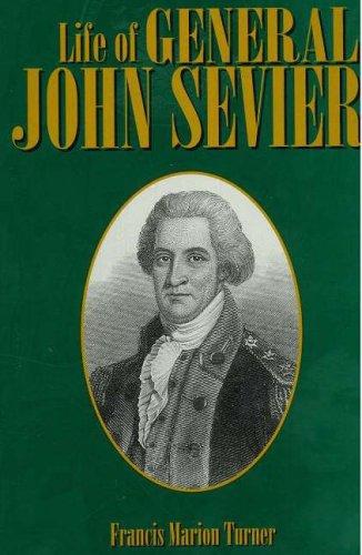 9781570720581: Life of General John Sevier