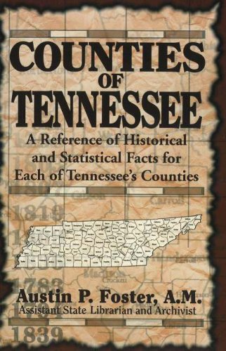 9781570720840: Counties of Tennessee: A Reference of Historical and Statistical Facts for Each of Tennessee's Counties
