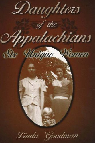 9781570720987: Daughters of the Appalachians: Six Unique Women