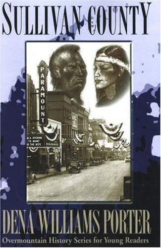 9781570721045: Sullivan County Tennessee (Overmountain History Series for Young Readers)