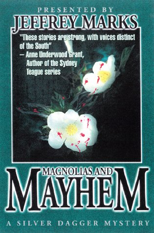 Magnolias and Mayhem: Jeffrey Marks