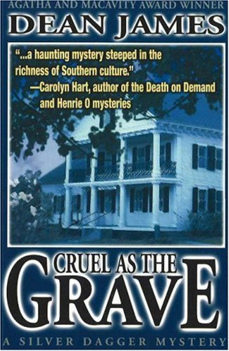 Cruel As The Grave (A Silver Dagger Mystery) (1570721270) by Dean James