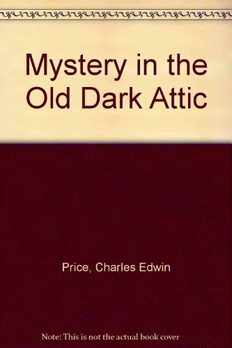 9781570721342: Mystery in The Old Dark Attic (Dragonbreath Mysteries)