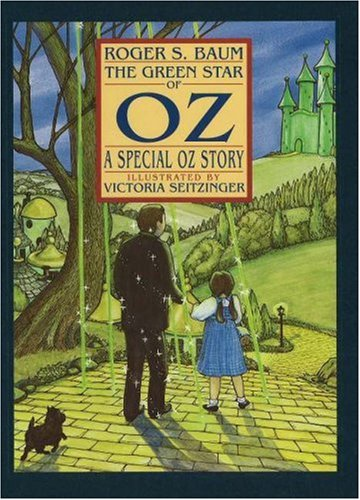 The Green Star of Oz: A Special Oz Story: Roger S. Baum