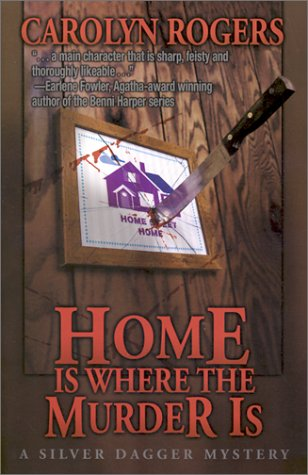 Home Is Where the Murder Is: Rogers, Carolyn