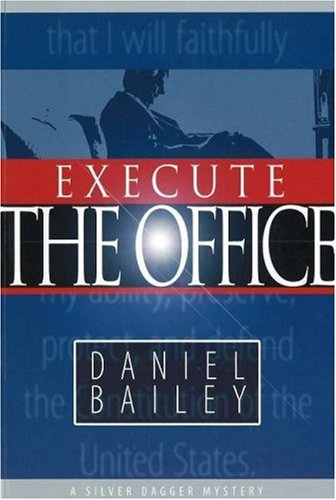 Execute the Office: Bailey, Daniel