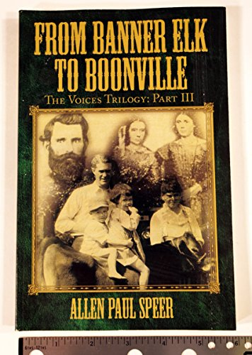 From Banner Elk to Boonville: The Voices: Speer, Allen Paul