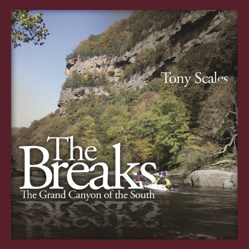 9781570723308: The Breaks; The Grand Canyon of the South