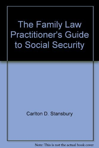 The family law practitioner's guide to social: Stansbury, Carlton D