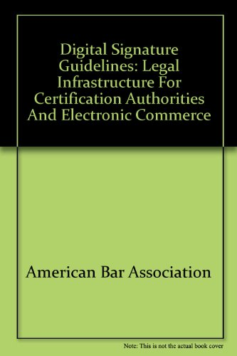 9781570732508: Digital signature guidelines: Legal infrastructure for certification authorities and electronic commerce