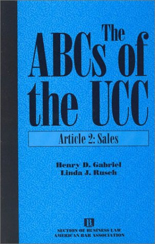 9781570733758: The ABCs of the UCC, Article 2: Sales