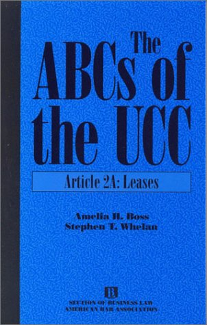 9781570733765: The ABCs of the UCC: Article 2A: Leases (ABCs of the Ucc Series)