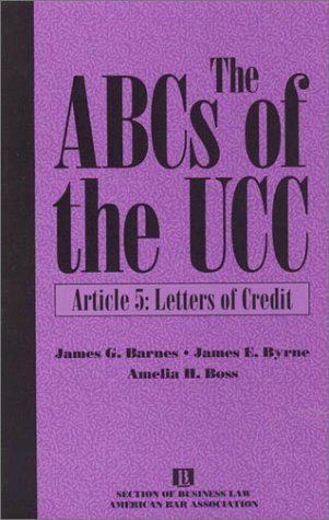 9781570733789: The ABCs of the UCC, Article 5: Letters of Credit