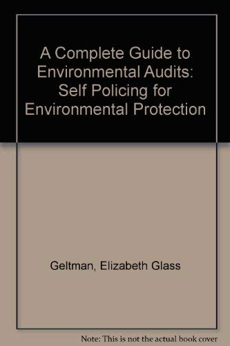 9781570733819: A Complete Guide to Environmental Audits: Self Policing for Environmental Protection (5350057)