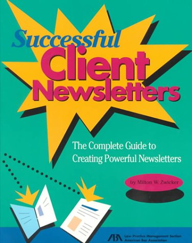 9781570734755: Successful Client Newsletters