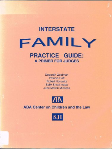 9781570734830: Interstate Family Practice Guide: A Primer for Judges