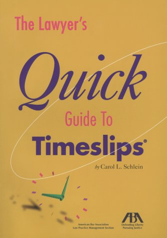 9781570735875: The Lawyer's Quick Guide to TimeSlips