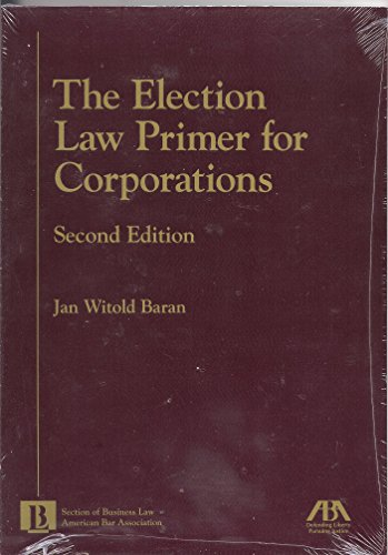 9781570736896: The Election Law Primer for Corporations
