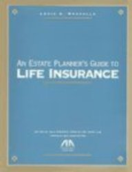 9781570738234: An Estate Planner's Guide to Life Insurance