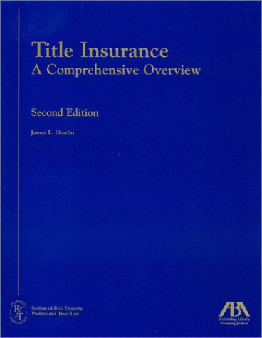 9781570738302: Title Insurance: A Comprehensive Overview