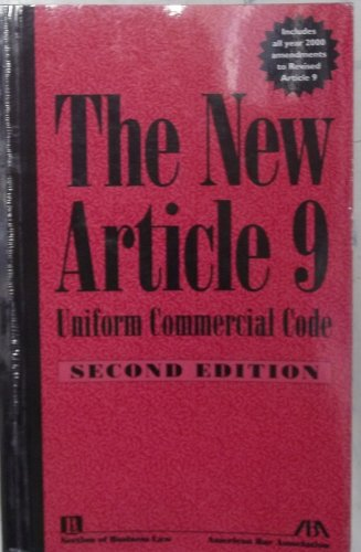 9781570738319: The New Article 9, Uniform Commercial Code