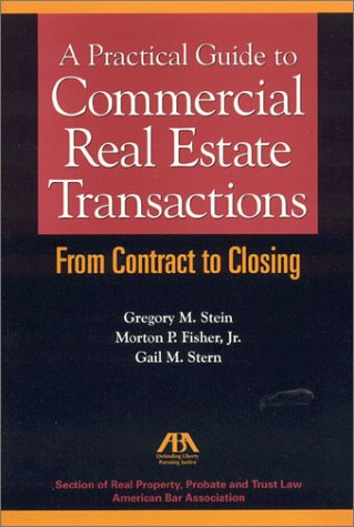 9781570739309: A Practical Guide to Commercial Real Estate Transactions